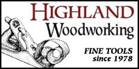 Highland Woodworking - Fine Tools Since 1978